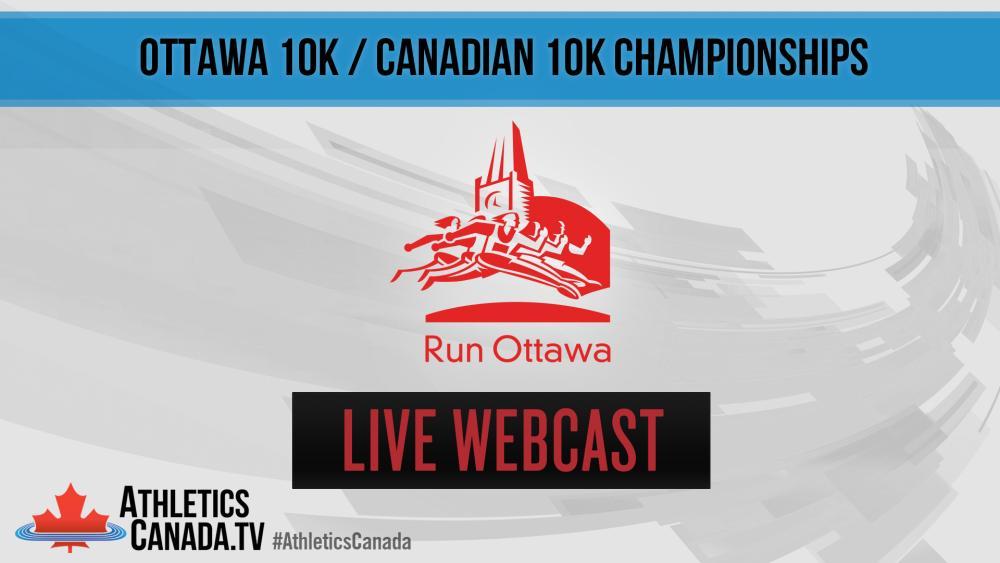 AthleticsCanada TV - News - 5/27/17 - Ottawa 10km / Canadian